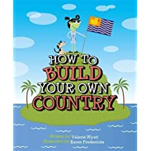 How to Build a Country