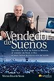 Vendedor de sueños : la vida y la obra de Roberto Medina el creador de Rock in Rio, el mayor festival de música y ocio