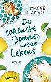 Der schönste Sommer unseres Lebens: Roman - Maeve Haran