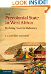 The Precolonial State in West Africa:...