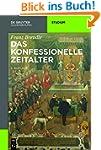 Das konfessionelle Zeitalter (Akademi...
