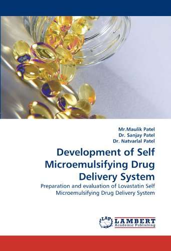Development of Self Microemulsifying Drug Delivery System: Preparation and evaluation of Lovastatin Self Microemulsifying Drug Delivery System -