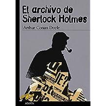 El archivo de Sherlock Holmes/ The Case-Book of Sherlock Holmes (Tus Libros Seleccion/ Your Book Selection)