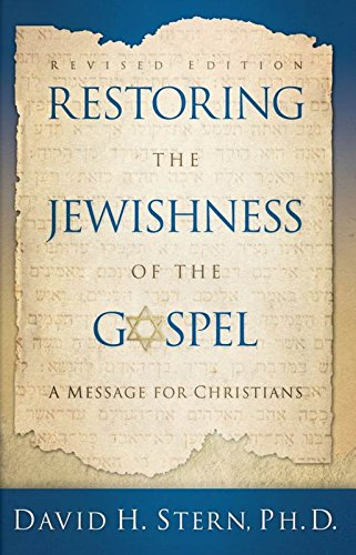 Used, Restoring The Jewishness of the Gospel: A Message for for sale  Delivered anywhere in UK