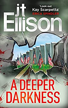 A Deeper Darkness (A Samantha Owens Novel, Book 1) by [Ellison, J.T.]
