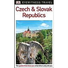DK Eyewitness Travel Guide Czech and Slovak Republics (Eyewitness Travel Guides)