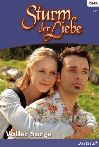 Sturm der Liebe 26: Voller Sorge [Kindle Edition]