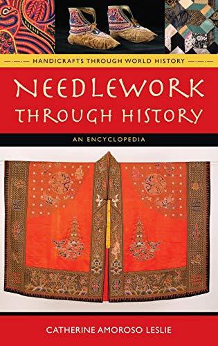 Feather Wings Kostüm - Needlework Through History: An Encyclopedia (Handicrafts Through World History)