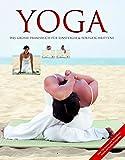 Yoga: Das große Praxisbuch für Einsteiger & Fortgeschrittene - Inge Schöps