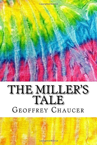 the-millers-tale-includes-mla-style-citations-for-scholarly-secondary-sources-peer-reviewed-journal-