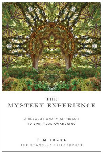 The Mystery Experience: A Revolutionary New Approach to Spiritual Awakening