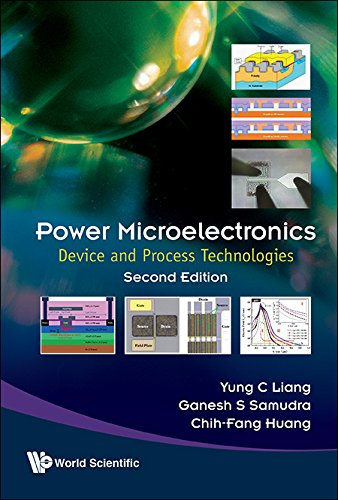 Power Microelectronics: Device And Process Technologies