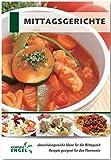 Mittagsgerichte Rezepte geeignet für den Thermomix: abwechslungsreiche Ideen für die Mittagszeit