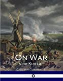 On War: Vom Kriege by Carl von Clausewitz(2016-08-04) - Carl von Clausewitz