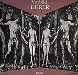 Vorbild Dürer. Kupferstiche und Holzschnitte im Spiegel der europäischen Druckgraphik des 16. Jahrhunderts.