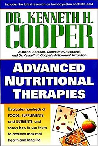 [Advanced Nutritional Information] (By: Kenneth H. Cooper) [published: April, 1998]