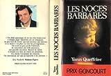 Les Noces Barbares : Roman