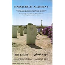 Massacre at Alamein?
