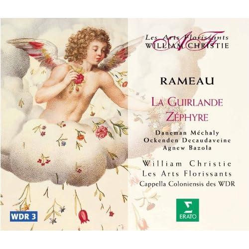 Rameau : La Guirlande & Zéphyre