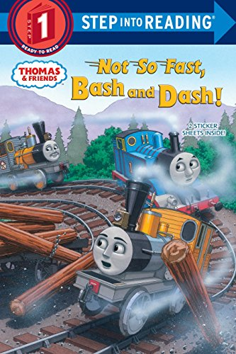 Not So Fast, Bash and Dash! (Thomas & Friends: Step into Reading, Step 1) por W. Awdry