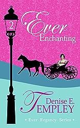 Ever Enchanting (Ever Regency Book 2) (English Edition)