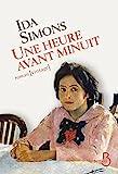 heure avant minuit (Une)   Simons, Ida (1911-1960). Auteur