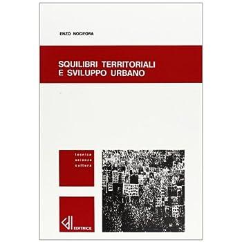 Squilibri Territoriali E Sviluppo Urbano