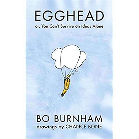 Egghead: Or, You Can't Survive on Ideas