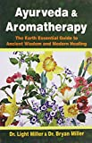 #8: Ayurveda and Aromatherapy: The Earth Essential Guide to Ancient Wisdom and Modern Healing