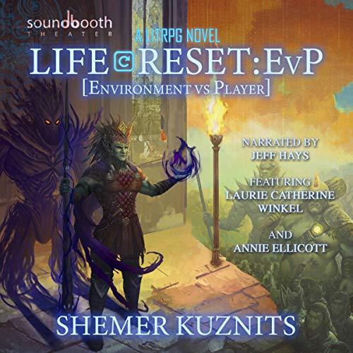 Life Reset: EvP (Environment vs. Player): New Era Online Series, Book 2 -