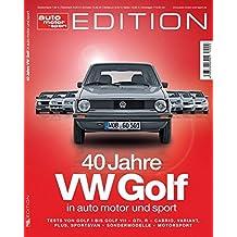 auto motor und sport Edition - 40 Jahre VW Golf