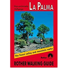 Palma The Finest Valley and Mountain Walks - ROTH.E4808 by Wolfsperger, Klaus ( Author ) ON Jan-01-2001, Paperback