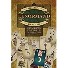 The Art of Lenormand Reading