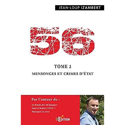 56 - Tome 2 : Mensonges et crimes d'État (Faits de société)
