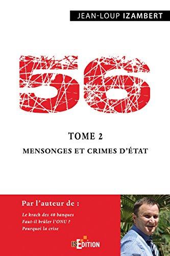 56 - Tome 2 : Mensonges et crimes d'État (Faits de société) par Jean-Loup Izambert