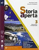 Storia aperta classe. Con extrakit-Openbook. Per le Scuole superiori. Con e-book. Con espansione online: 3