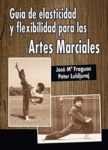 Guia de elasticidad y flexibilidad para las artes marciales