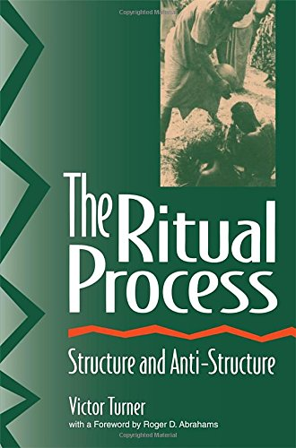 The Ritual Process: Structure and Anti-Structure (Lewis Henry Morgan Lectures) por Victor Turner