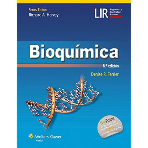LIR. Bioquímica (Lippincott's Illustrated Reviews Series)