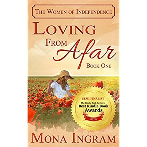 Loving From Afar (The Women of Independence Book 1) (English Edition)