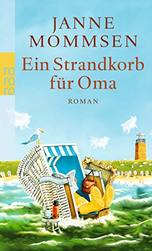 Preisvergleich Produktbild Ein Strandkorb für Oma (Die Oma-Imke-Reihe, Band 2)
