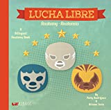 Lucha Libre: Anatomy/Anatomia