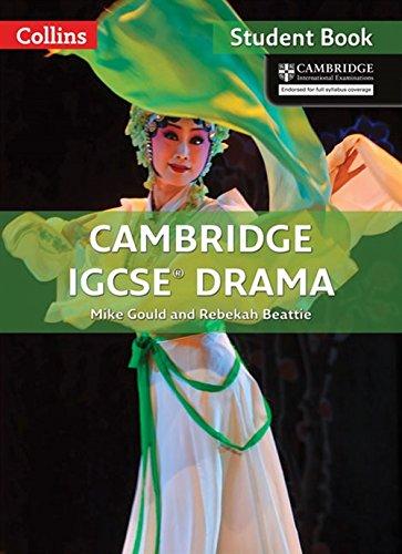 Cambridge IGCSE™ Drama Student's Book (Collins Cambridge IGCSE™) (Collins Cambridge IGCSE (TM)) por Mike Gould