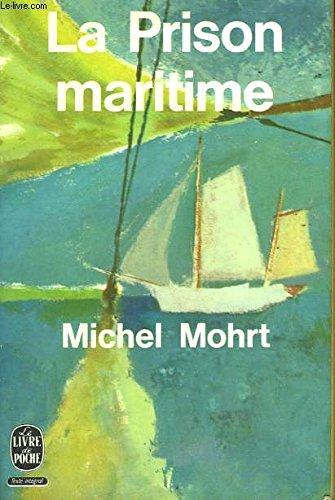 La prison maritime par Michel Mohrt