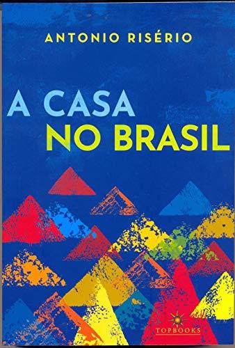 A Casa no Brasil (Portuguese Edition)