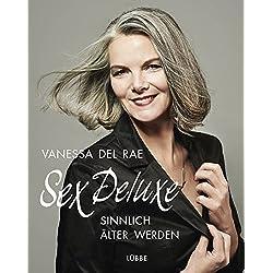 Sex Deluxe: Sinnlich älter werden