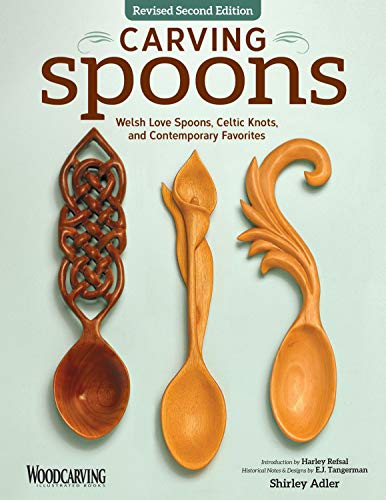 Carving Spoons, Revised Second Edition -