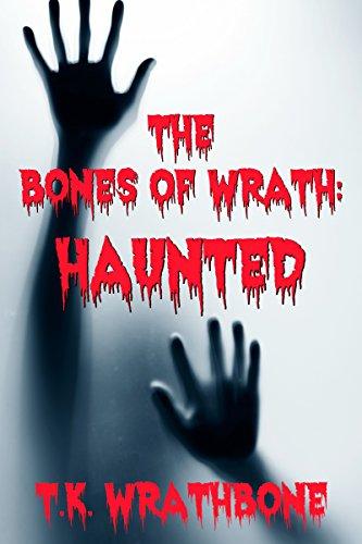 Como Descargar Bittorrent The Bones of Wrath: Haunted Gratis Formato Epub