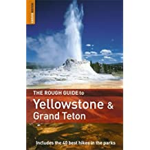 The Rough Guide to Yellowstone and Grand Teton (Rough Guide Travel Guides)