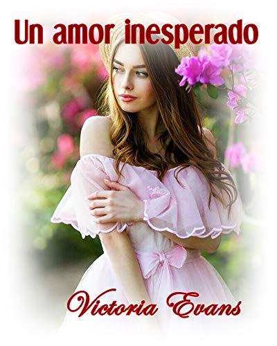 Un amor inesperado de Victoria Evans